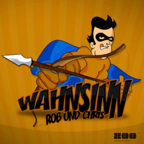 Rob Und Chris - Wahnsinn (Senders & Mike Junior Bootleg Edit)