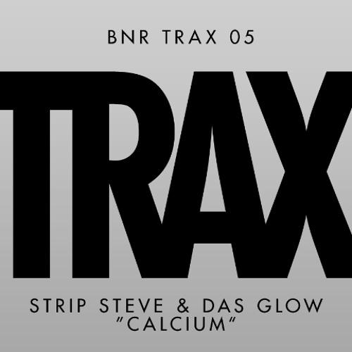 Strip Steve & Das Glow - Calcium