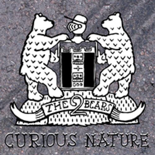 The 2 Bears - Curious Nature E.P.