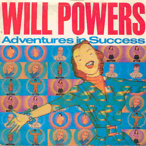 Will Powers - Adventures In Success