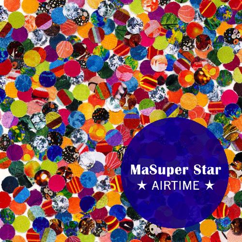 Masuper Star - Airtime
