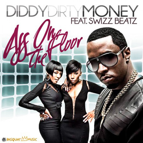 Diddy - Dirty Money - Ass On The Floor (Zedd Remix)