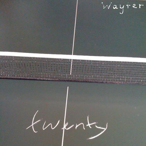 Wayter - Twenty