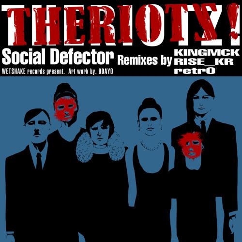Theriotz! - Social Defector (KINGMCK Remix)