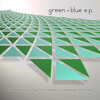 UCR015 - Blue Motion - Green + Blue EP -