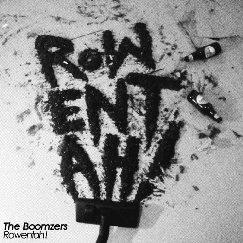 The Boomzers - Rowentah (Far Too Loud remix)