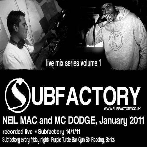 NEIL MAC and MC DODGE @SUBFACTORY 14.1.2011