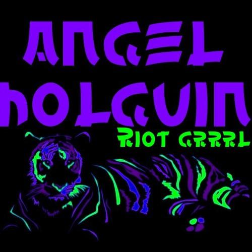 Riot Grrrl ! / Le tigre By Angel Holguin