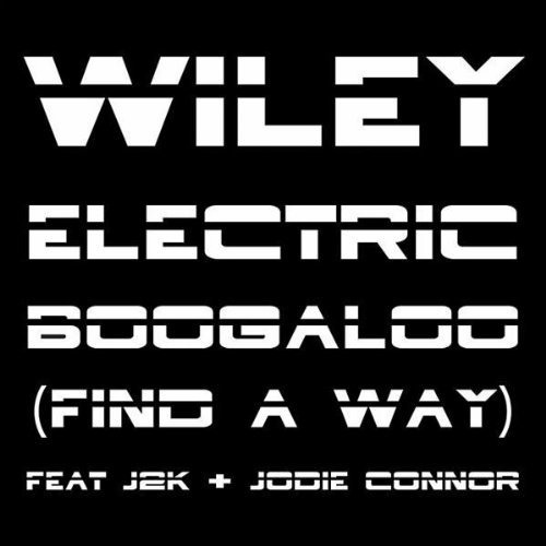 Wiley ft. Jodie Connor & J2K - Electric Boogaloo (Doctor Werewolf's 'a lil dubstep' remix) | OUT NOW