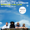 Zen (Feat Killabeatz & Ivonne) - Show me the Love (Live Mix)