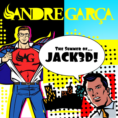 DJ Andre Garça - The Summer of JACK3D (janeiro.2011)