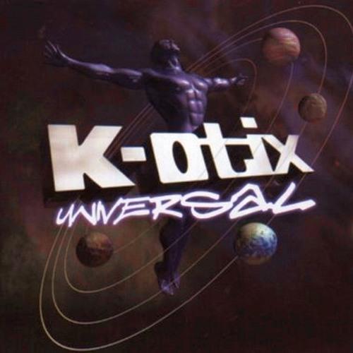 K-OTIX: WORLD RENOWN