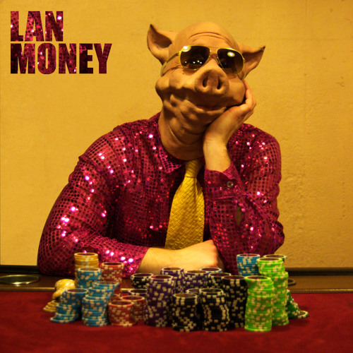 LAN - Money