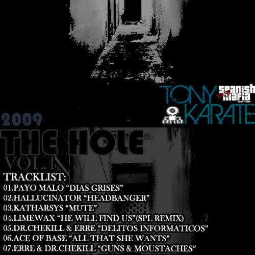 TONYKARATE THE HOLE VOL.1 (Febrero 2009)