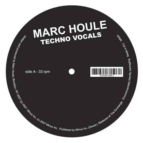 Marc Houle - Techno Vocals | Minus | 2007