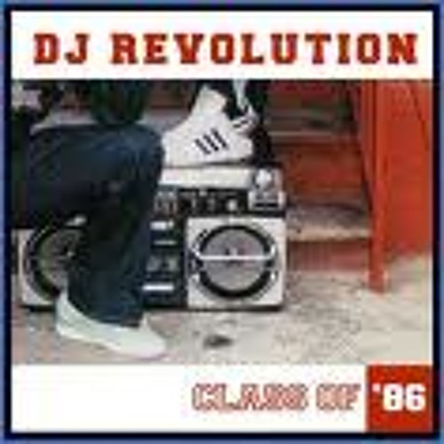 DJ Revolution presents Class Of 86'