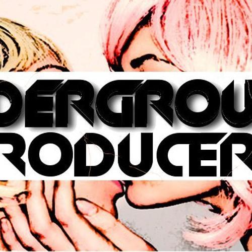 Underground Producers