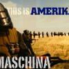 Maschina -  This Is Amerika