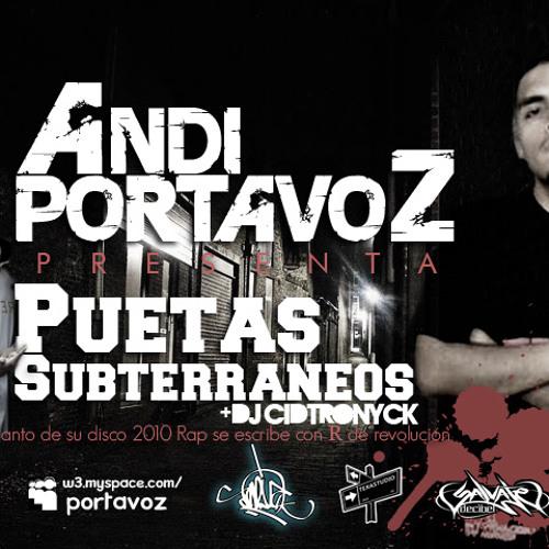 Portavoz - Puetas Subterraneos (Con Dj Cidtronyck) 2010 (single)