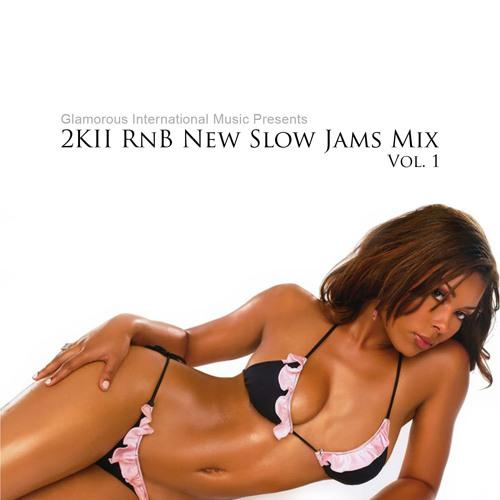2Kll RnB New Slow Jams Mix Vol. 1