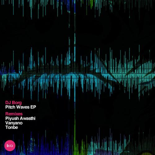 DJ Borg - Pitch Waves (Original Mix)