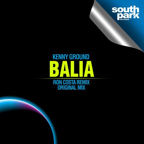 Kenny Ground - Balia (Original mix) [Southpark Records]