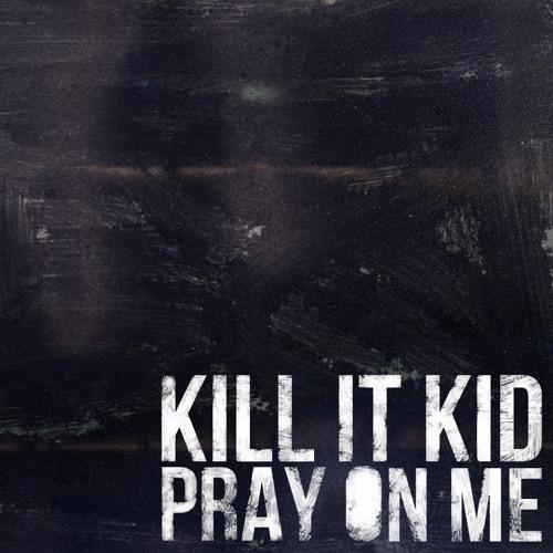 Pray On Me (Full Version)