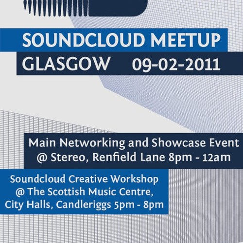 Soundcloud Meetup - GLASGOW 2011 - *NO FURTHER SUBMISSIONS*