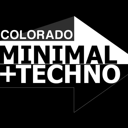 Colorado Tech House / Minimal / Techno