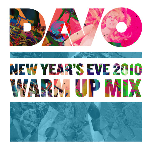 New Year's Eve 2010 DAVO Warm Up Mix