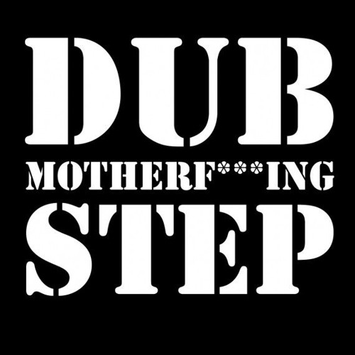 Dubstep Sharing!