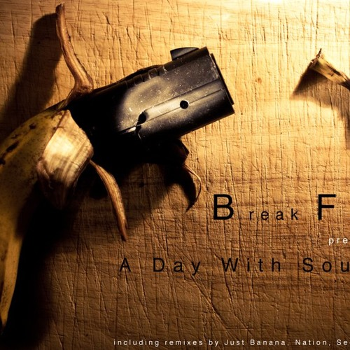 Download Break Fool - A Day With Sound (JUST BANANA! Remix)