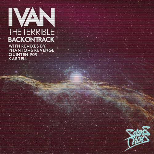 Ivan the Terrible - Back on Track