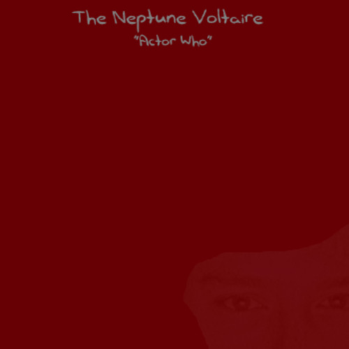 The Neptune Voltaire - Actor Who