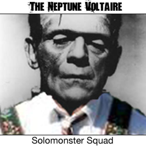 The Neptune Voltaire - Solomonster Squad