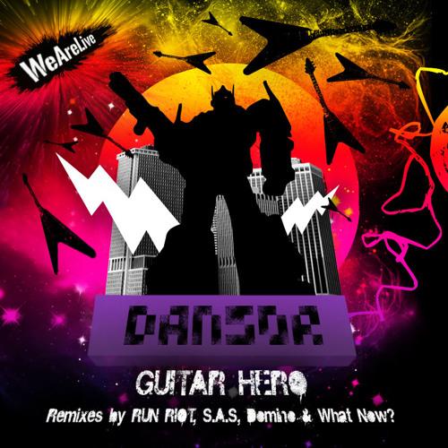 Dansor - Guitar Hero (RuN RiOT Remix)