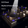DJ Chuck Rhythm & Praise Mix Vol 5a