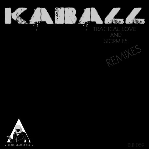 Kaball - Tragical Love (Equitant Remix)