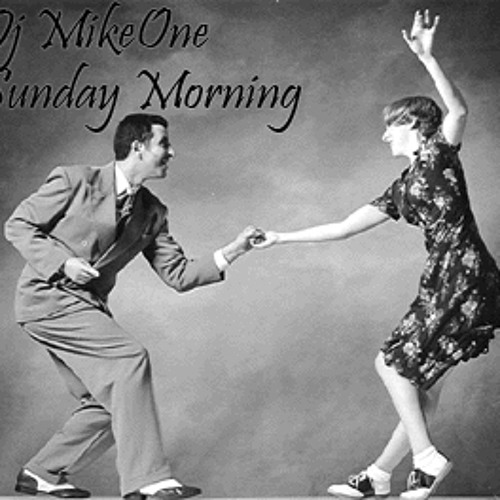 Dj MikeOne - Sunday Morning