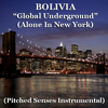 Bolivia - Global Underground (Pitched Senses Instrumental)