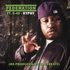 Federation ft. E-40 - Hyphy (re-produced by GageBeatz)