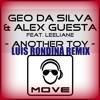 Geo Da Silva & Alex Guesta ft. Leeliane - Another Toy (Luis Rondina remix)