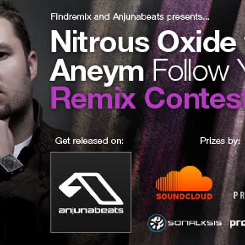 Nitrous Oxide - Follow You feat. Aneym Remix Contest