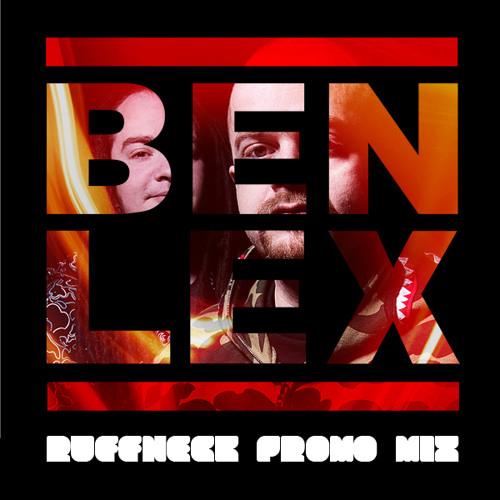 Ben and Lex 'Ruffnecks' Promo Mix   January 2011