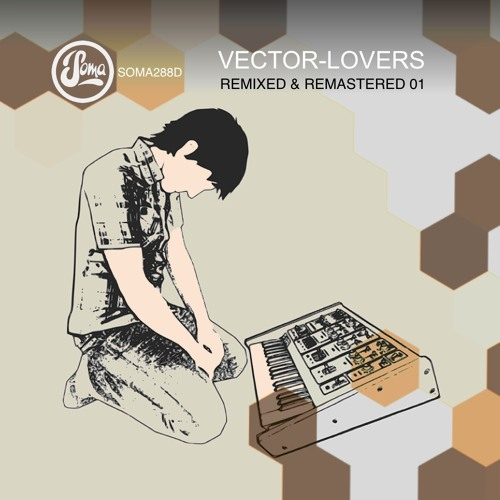 Vector Lovers - Melodies and Memories (Marquez Ill Remix)