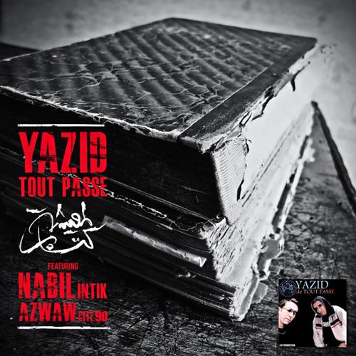 Yazid Tout Passe - El M3icha
