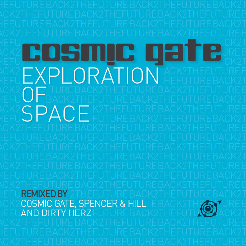 Exploration of Space (Cosmic Gate's Back 2 The Future Remix)