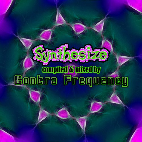 ॐ Synthesize ## Compiled & Mixed By Contra-Frequency ##