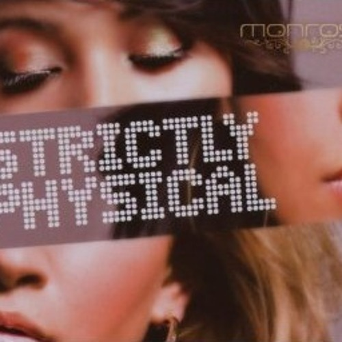 Monrose - Strictly Physical (Numb # Encore) (DANCY Remix)