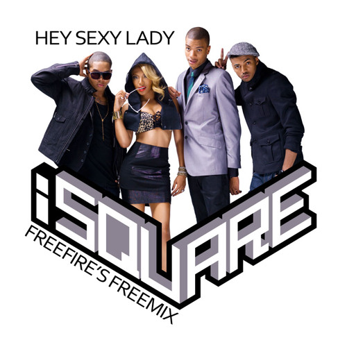 iSquare - Hey Sexy Lady (Freefire Freemix) **FREE DOWNLOAD**